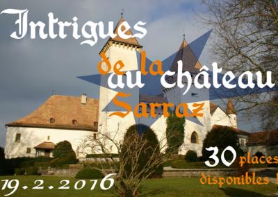 Intrigues au Château de La Sarraz   19 février 2016